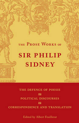 The Defence of Poesie, Political Discourses, Correspondence and Translation: Volume 3 by Sir Philip Sidney