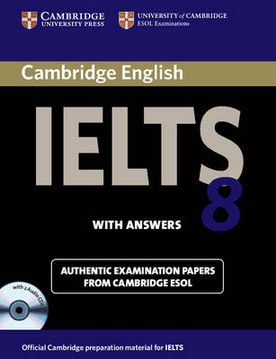 Cambridge IELTS 8 Self-study Pack (Student's Book with Answers and Audio CDs (2)) Official Examination Papers from University of Cambridge ESOL Examinations by Cambridge ESOL