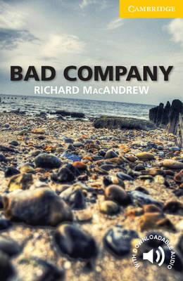 Bad Company Level 2 Elementary/Lower-intermediate by Richard MacAndrew