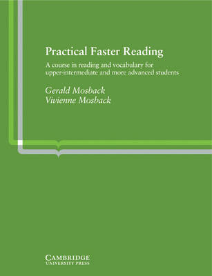 Practical Faster Reading An Intermediate/Advanced Course in Reading and Vocabulary by Gerald Peter Mosback, Vivienne Mosback