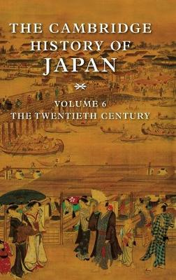 The The Cambridge History of Japan The Cambridge History of Japan Twentieth Century by Peter Duus