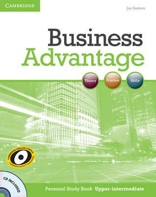 Business Advantage Upper-intermediate Personal Study Book with Audio CD by Joy Godwin