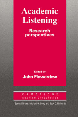 Academic Listening Research Perspectives by John (Hong Kong City Polytechnic) Flowerdew