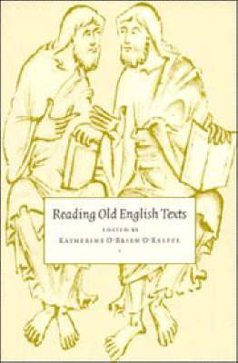 Reading Old English Texts by Katherine O'Brien O'Keeffe