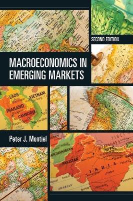 Macroeconomics in Emerging Markets by Peter J. (Williams College, Massachusetts) Montiel