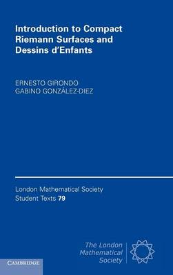 Introduction to Compact Riemann Surfaces and Dessins d'Enfants by Ernesto Girondo, Gabino Gonzalez-Diez