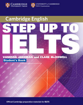 Step Up to IELTS without Answers by Vanessa Jakeman, Clare McDowell