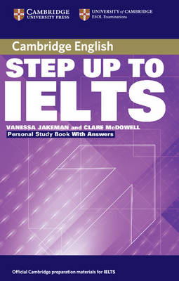 Step Up to IELTS Personal Study Book with Answers by Vanessa Jakeman, Clare McDowell