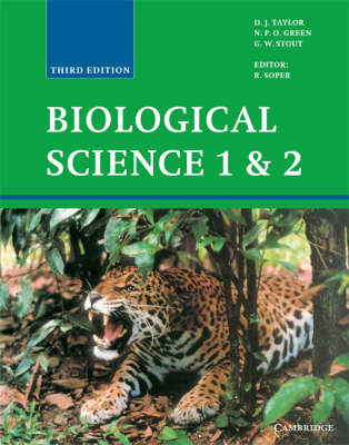 Biological Science 1 and 2 by N.P.O. Green, G.W. Stout, D. J. Taylor