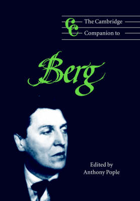 The Cambridge Companion to Berg by Anthony (University of Nottingham) Pople