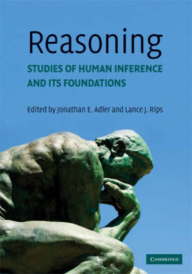 Reasoning Studies of Human Inference and its Foundations by Jonathan E. (Brooklyn College, City University of New York) Adler