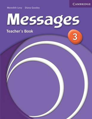 Messages 3 Teacher's Book by Meredith Levy, Diana Goodey