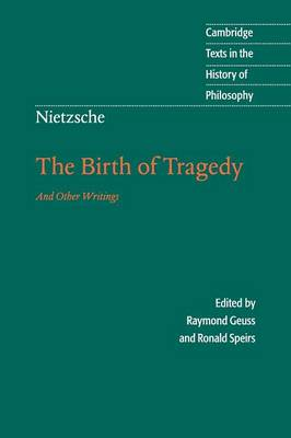 Nietzsche: The Birth of Tragedy and Other Writings by Friedrich Nietzsche