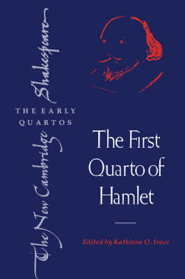 The First Quarto of Hamlet by William Shakespeare