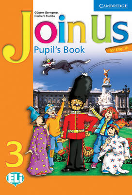 Join Us for English 3 Pupil's Book by Gunter Gerngross, Herbert Puchta