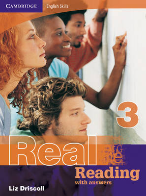 Cambridge English Skills Real Reading 3 with Answers Cambridge English Skills Real Reading 3 with answers With Answers by Liz Driscoll