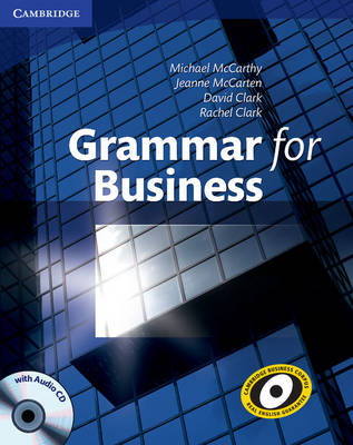 Grammar for Business with Audio CD by Michael J. McCarthy, Rachel Clark, Jeanne McCarten, David Clark