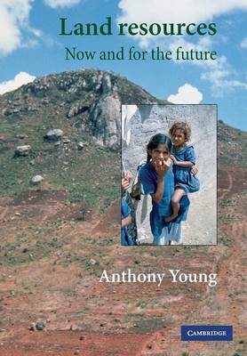 Land Resources Now and for the Future by Anthony Young