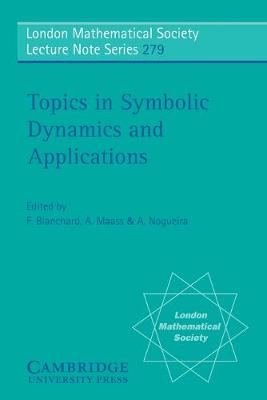 Topics in Symbolic Dynamics and Applications by Francois Blanchard