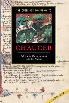 The Cambridge Companion to Chaucer by Piero (Universit... degli Studi di Roma 'La Sapienza', Italy) Boitani