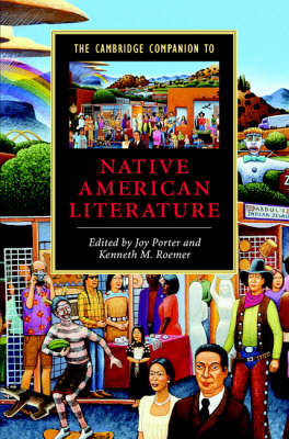 The Cambridge Companion to Native American Literature by Joy Porter