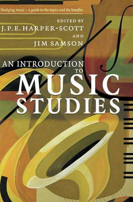 An Introduction to Music Studies by J. P. E. Harper-Scott