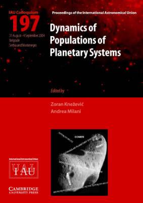 Dynamics of Populations of Planetary Systems (IAU C197) by Zoran Knezevic