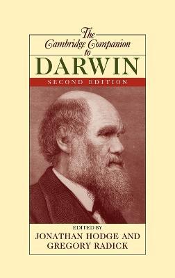 The Cambridge Companion to Darwin by Jonathan (University of Leeds) Hodge