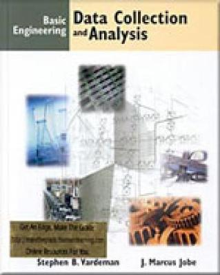Basic Engineering Data Collection and Analysis by Stephen B. (Iowa State University) Vardeman, John (Miami University) Jobe
