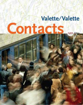 Contacts Student Text Langue et Culture Francaises by Jean-Paul Valette, Rebecca Valette