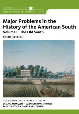 Major Problems in the History of the American South Old South by