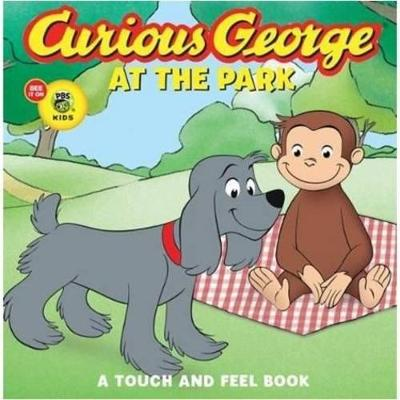 Curious George at the Park Touch and Feel Book by H. A. Rey