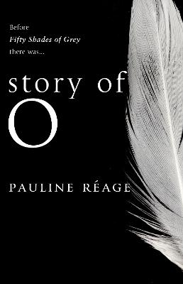 Story of O by Pauline Reage