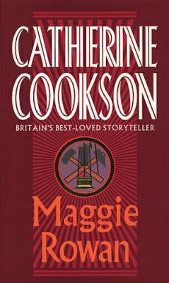 Maggie Rowan by Catherine Cookson