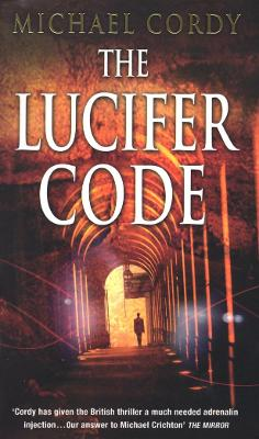 The Lucifer Code by Michael Cordy
