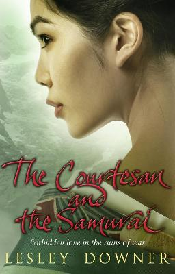 The Courtesan and the Samurai by Lesley Downer