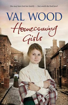 Homecoming Girls by Val Wood