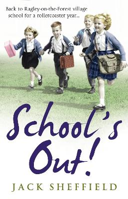 School's Out! by Jack Sheffield
