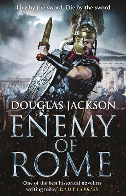 Enemy of Rome by Douglas Jackson