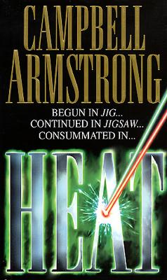 Heat by Campbell Armstrong