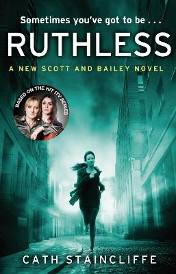 Ruthless by Cath Staincliffe