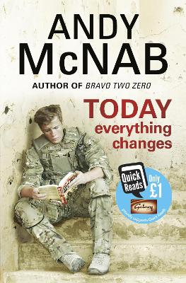 Today Everything Changes Quick Read by Andy McNab