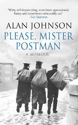 Please, Mister Postman by Alan Johnson