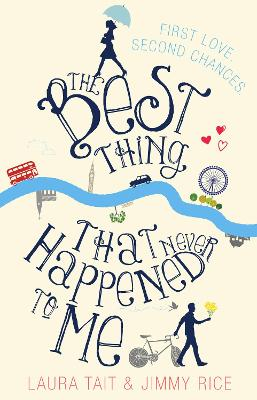 The Best Thing That Never Happened To Me by Jimmy Rice, Laura Tait