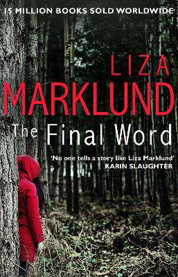 The Final Word by Liza Marklund