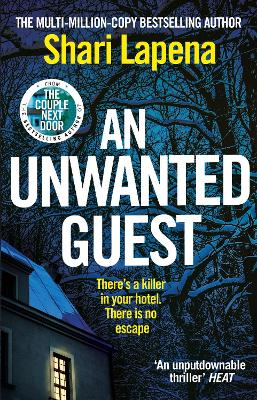 Cover for An Unwanted Guest by Shari Lapena