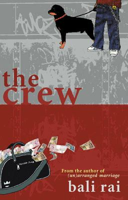 The Crew by Bali Rai