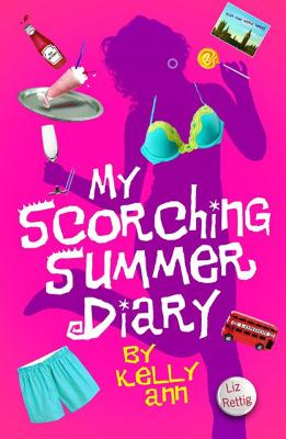 My Scorching Summer Diary by Liz Rettig