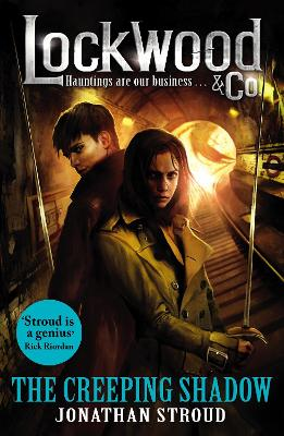 Cover for Lockwood & Co: The Creeping Shadow by Jonathan Stroud