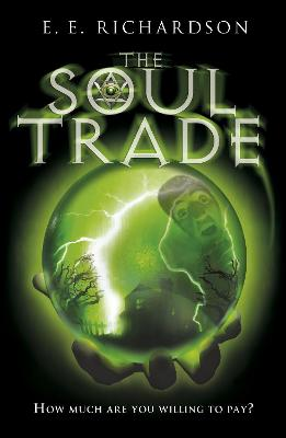 The Soul Trade by E. E. Richardson